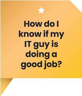 how do i know if my it guy is doing a good job